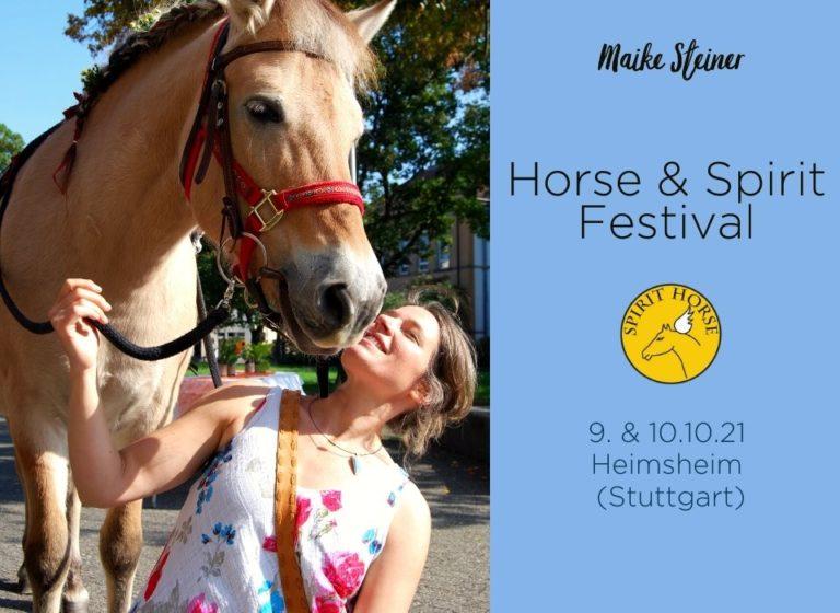 Maike Steiner Horse & Spirit Festival 2021
