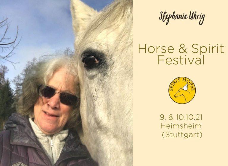 Stephanie Uhrig Horse Spirit Festival Oktober 2021