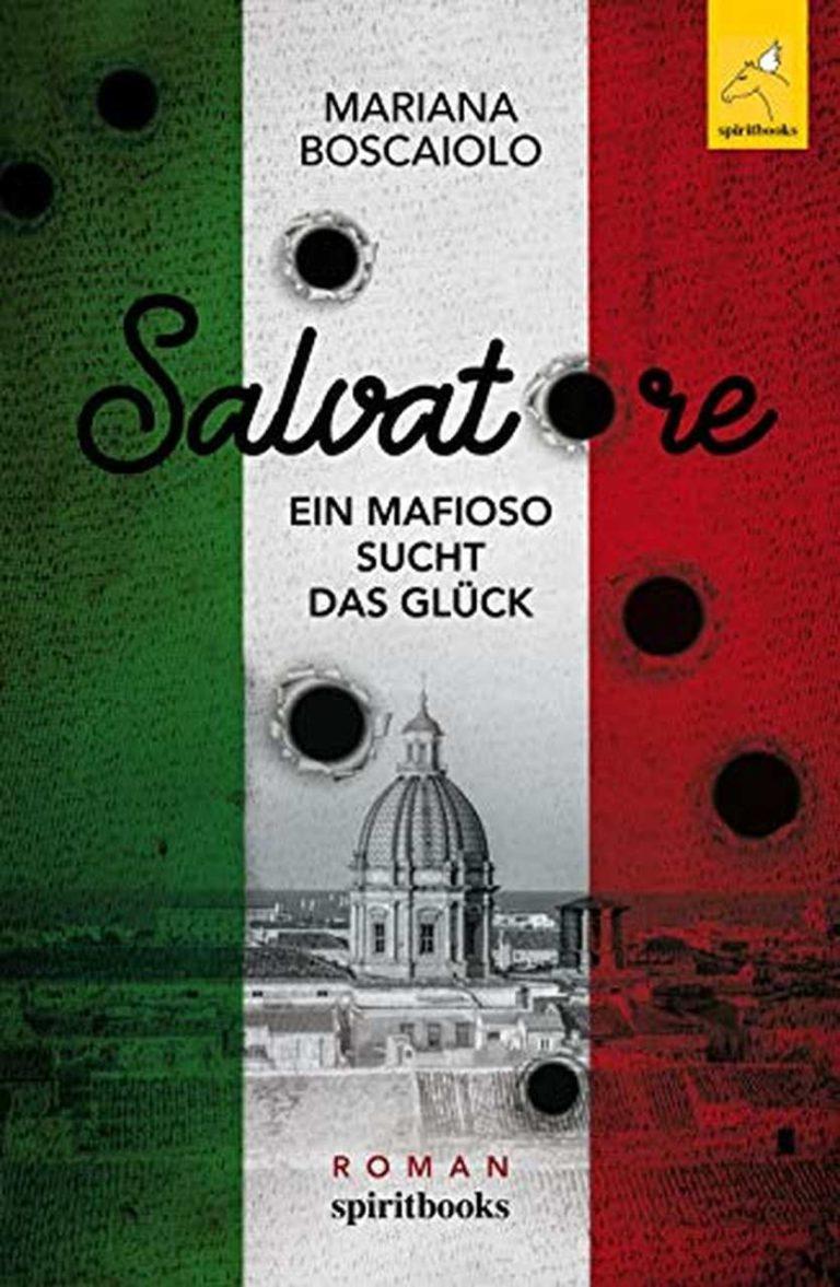 Buch von Mariana Boscaiolo Salvatore- ein Mafioso findet sein Glück